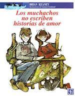 Los Muchachos No Escriben Historias de Amor (A LA Orilla Del Viento)