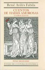 Cuentos de Hadas Amorosas y Otros Textos af Ren' Avil's Fabila, Rene Aviles Fabila