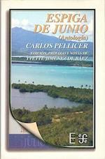 Espiga de Junio af Guillermo Sheridan, Carlos Mario Pellicer