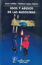 Usos y Abusos de la Gasolina