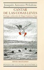 Cantar de Las Cosas Leves. Antologia