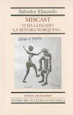 Miscast af Salvador Elizondo