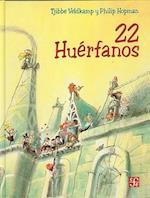 22 Huerfanos af Tjibbe Veldkamp