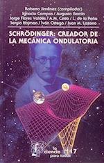 Schrdinger af Marco Arturo Moreno Corral, Roberto Jimenez