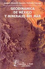 Geodinamica de Mexico y Minerales del Mar af Joaquin Eduardo Aguayo, Hugo Ar'chiga