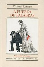 A Fuerza de Palabras af Vicente Lenero, Fabienne Bradu