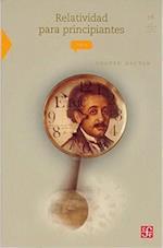 Relatividad Para Principiantes af Shahen Hacyan, Susana Chow Pangtay