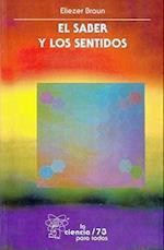 El Saber y Los Sentidos af Jorge Llorente Bousquets, Eliezer Braun