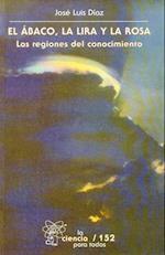 El Abaco, La Lira, y La Rosa. Las Regiones del Conocimiento