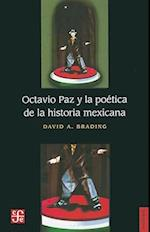 Octavio Paz y la Poetica de la Historia Mexicana