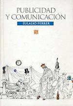 Publicidad y Comunicacion af Margarita Y. Gloria Pion Aguilar Rivero, Eulalio Ferrer