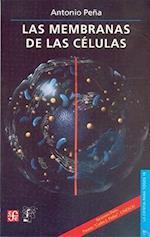 Las Membranas de las Celulas af Antonio Pena