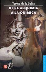 de la Alquimia a la Quimica af Teresa De La Selva