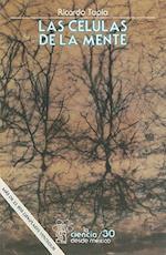 Las Celulas de la Mente af Ricardo Tapia