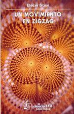 Un Movimiento en Zigzag af Eliezer Braun