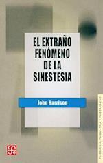 El Extrano Fenomeno de la Sinestesia af John Harrison