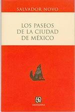 Los Paseos de La Ciudad de Mexico