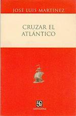 Cruzar El Atlantico af Jose Luis Martinez, Jos' Luis Mart-Nez, Jordi Galves