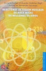 Reactores de Fision Nuclear de Hace Miles de Millones de Anos af Esther Seligson, Silvia Bulbulian