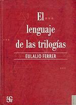 El Lenguaje de las Trilogias af Eulalio Ferrer