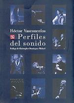 Perfiles del Sonido af Hector Vasconcelos