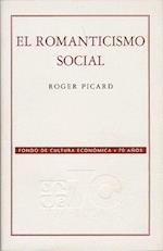 El Romanticismo Social af Roger Picard