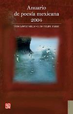Anuario de Poes-A Mexicana 2004 af Tedi Y. Luis Felipe Fabre Lpez Mills, Tedi Lopez-Mills, Luis Felipe Fabre
