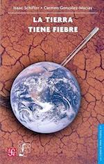 La Tierra Tiene Fiebre