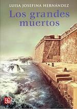 Los Grandes Muertos af Luisa Josefina Hernandez, Sergio Pitol