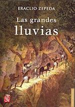 Las Grandes Lluvias af Eraclio Zepeda, Emilio Carballido