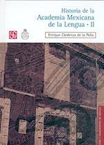 Historia de la Academia Mexicana de la Lengua (1946-2000) af Enrique Cardenas De La Pena