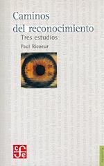 Caminos del Reconocimiento. Tres Estudios (Filosofia)