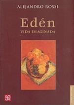 Eden. Vida Imaginada af Benedetta Craveri, Alejandro Rossi