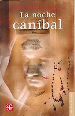 La Noche Canibal af Luis Jorge Boone
