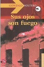 Sus Ojos Son Fuego af Gonzalo Soltero