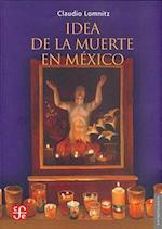 Idea de La Muerte En Mexico af Claudio Lomnitz