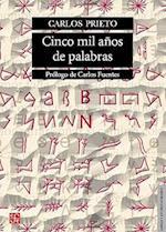 Cinco Mil Anos de Palabras af Carlos Prieto