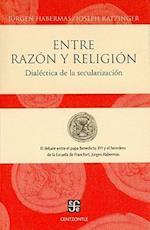 Entre Razon y Religion (Coleccion Centzontle)