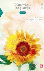 Como Viven Las Plantas af Carlos Vazquez Yanes