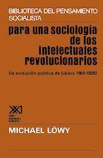 Para una Sociologia de los Intelectuales Revolucionarios