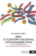 Idea y Cuestion Nacional Latinoamericana
