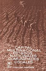 Capital Multinacional, Estados Nacionales y Comunidades Locales