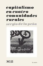 Capitalismo En Cuatro Comunidades Rurales (sociologia y politica)
