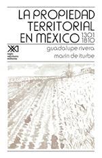 La Propiedad Territorial En Mexico 1301-1810