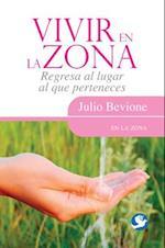 Vivir En La Zona af Julio Bevione