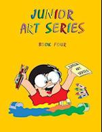Junior Art Series - Book Four