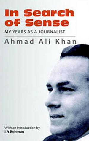 Bog, hardback In Search of Sense af Ahmed Ali Khan