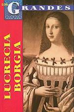 Lucrecia Borgia af Marcela Altamirano