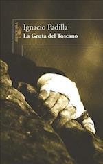 La Gruta del Toscano af Ignacio Padilla