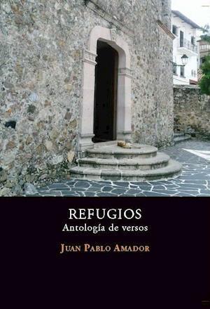 Refugios - Antología de Versos